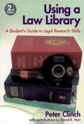 Using a law library : a student's guide to legal research skills / Peter Clinch ; with chapters and other contributions on researching the law of Scotland by David R. Hart.