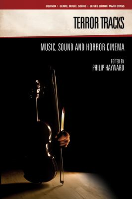 Terror Tracks: Music, Sound, and Horror Cinema