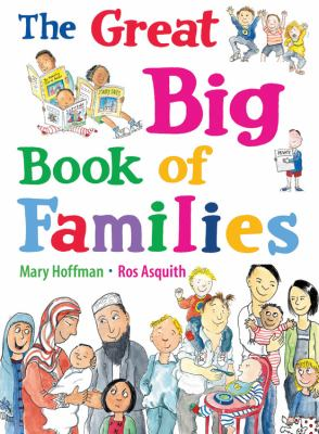 This is an image of the book cover of The Great Big Book of Families.