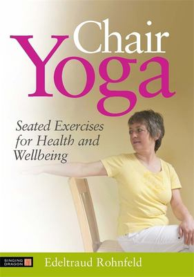 picture of woman doing chair yoga with text title above
