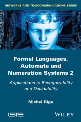 book cover:Formal  Languages, Automata and Numeration Systems 2