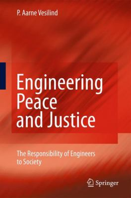 book cover: Engineering Peace and Justice