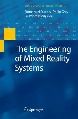 book cover:The Engineering of Mixed Reality Systems