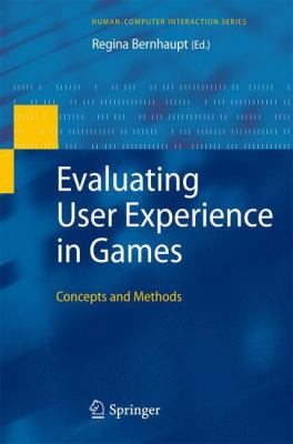 book cover: Evaluating User Experience in Games