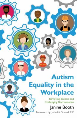 Book cover of Autism Equality in the Workplace : Removing Barriers and Challenging Discrimination - click to open book in a new window