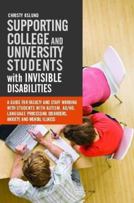 Supporting College and University Students with Invisible Disability book cover. Three people doing schoolwork at a table.