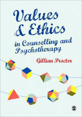 Book jacket for Values and Ethics in Counselling and Psychotherapy