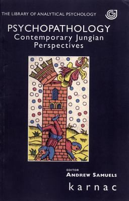 Front cover art for the book Psychopathology contemporary Jungian perspectives by Andrew Samuels.