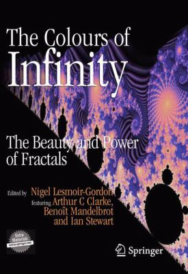 book cover The Colours of Infinity: the beauty and power of fractals