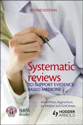 book cover of Systematic Reviews to Support Evidence-Based Medicine