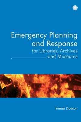Emergency planning and response for libraries, archives and museums, 2012
