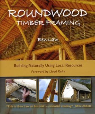 Book Cover of Roundwood Timber Framing  - Click to open book in a new window