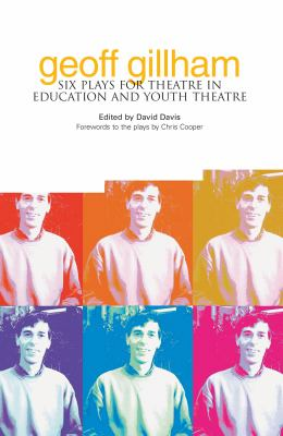 Six Plays for Theatre in Education and Youth Theatre.
