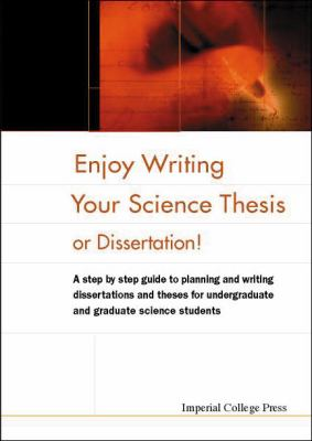 Book Cover for Enjoy Writing Your Science Thesis or Dissertation