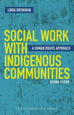 Social work with indigenous communities : a human rights approach