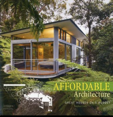 Affordable Architecture : great houses on a budget