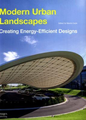 Modern urban landscapes : creating energy-efficient designs