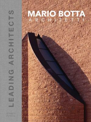 Mario Botta architetti : leading architects series