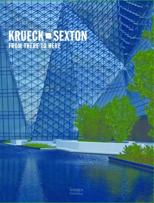 Krueck + Sexton : from there to here