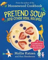 Book cover for Pretend Soup by Mollie Katzen