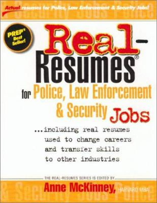 Real-Resumes for Police, Law Enforcement, and Security Jobs