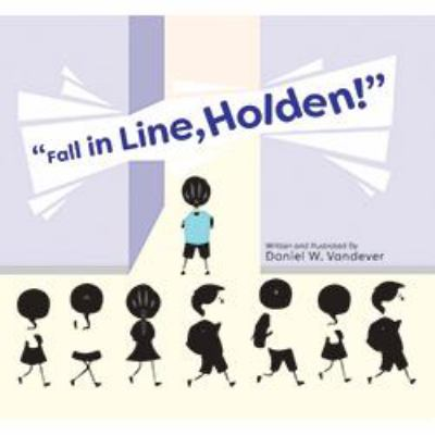 Fall in Line, Holden! Cover Art