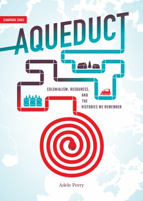 Cover Art for Aqueduct by Adele Perry