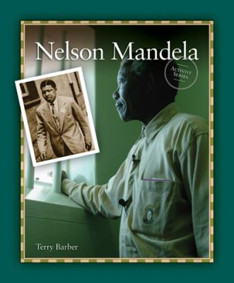 Cover Art features a dark green border with a large picture of Nelson Mandela looking out a window, with a smaller picture of him on the lefthand side.