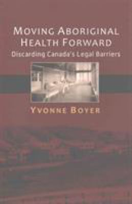 Cover Art for Moving Aboriginal Health Forward by Yvonne Boyer