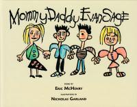 Mommy Daddy Evan Sage : poems