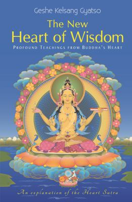 Kelsang New Heart of Wisdom cover art