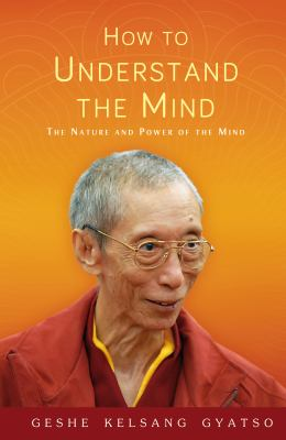 Kelsang Gyatso Understand the Mind cover art
