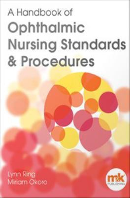 book cover image and link to ebook A Handbook of Ophthalmic Nursing Standards & Procedures