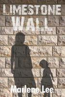Book cover for Limestone Wall by Marlene Lee