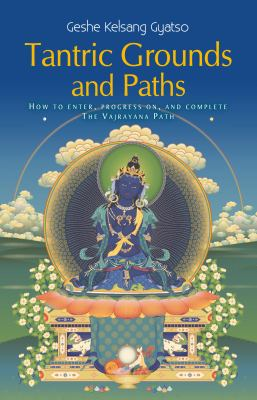 Kelsang Gyatso Grounds Paths cover art