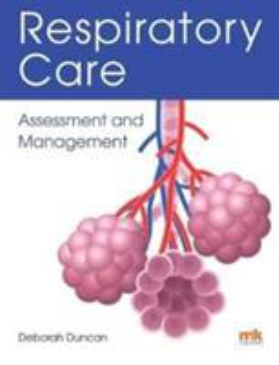 Book cover of Respiratory Care : Assessment and Management - click to open in a new indow
