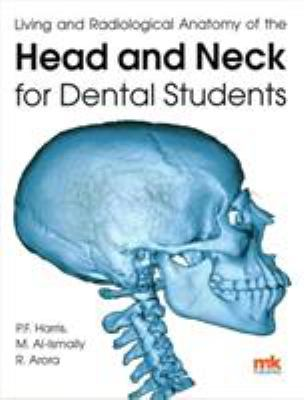 Book cover of Living and Radiological Anatomy of the Head and Neck for Dental Students - click to open in a new window