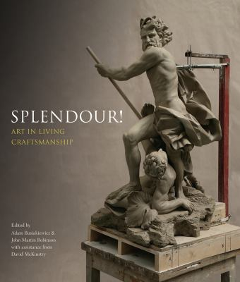 Splendour! : art in living craftsmanship