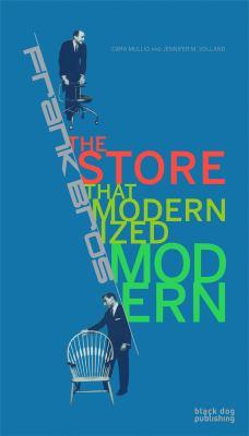 Frank Bros : the store that modernized modern