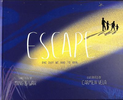 Escape : one day we had to run