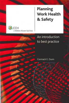 Planning work, health & safety : an introduction to best practice
