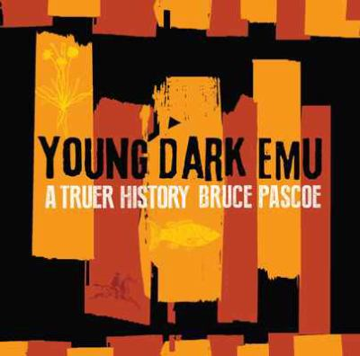 Young dark emu : a truer history (2019) - Book