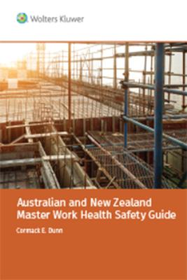 Australian and New Zealand master work health and safety guide