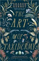 The Art Of Taxidermy by Kernot, Sharon © 2018 (Added: 10/18/19)