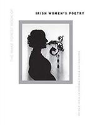 Cover Art for The Wake Forest Book of Irish Women's Poetry