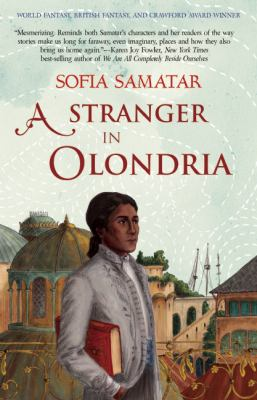 Cover art for A Stranger in Olondria by Sofia Samatar