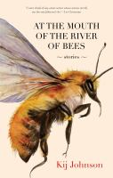 At the Mouth of the River of Bees book cover
