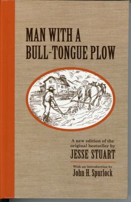 Man with a Bull-Tongue Plow