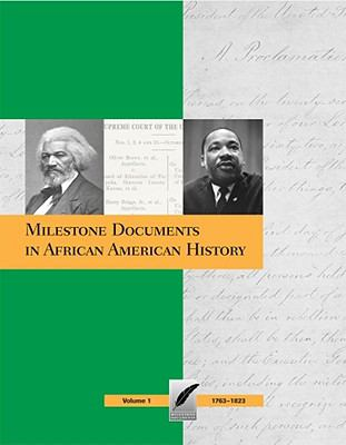 Book cover for Milestone documents in African American history : exploring the essential primary sources