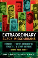 Book cover for Extraordinary Black Missourians by John A. Wright and Sylvia Wright